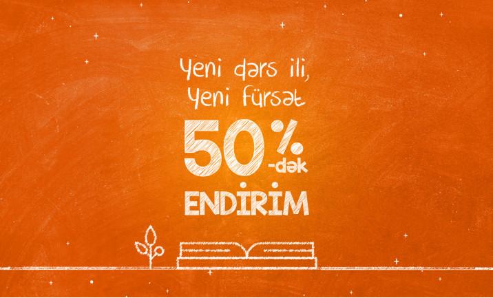 Dərs ilinə özəl 50%-dək endirim!